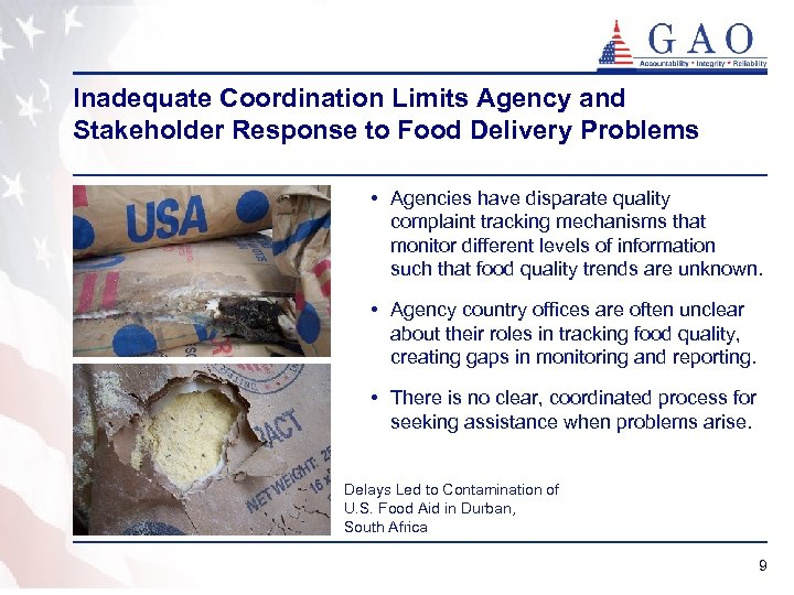 Inadequate Coordination Limits Agency and Stakeholder Response to Food Delivery Problems • Agencies have