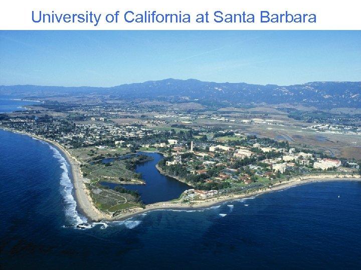 University of California at Santa Barbara