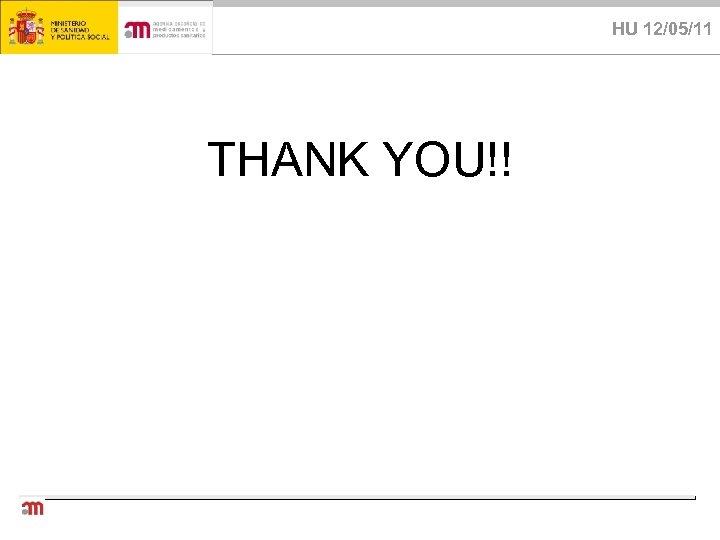 HU 12/05/11 THANK YOU!!