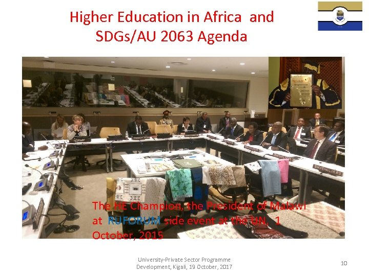 Higher Education in Africa and SDGs/AU 2063 Agenda The HE Champion, the President of