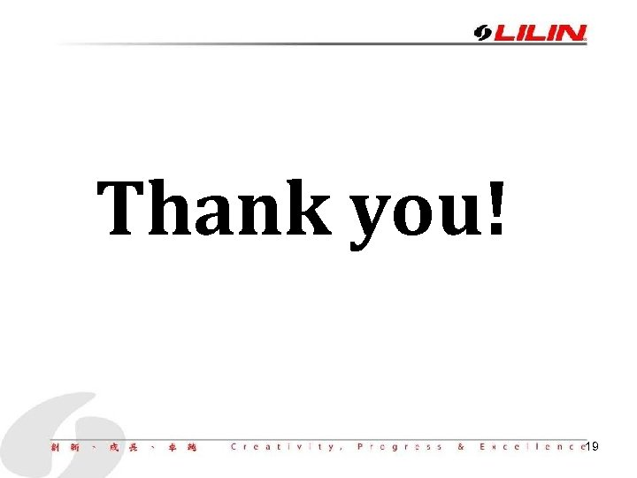 Thank you! 19