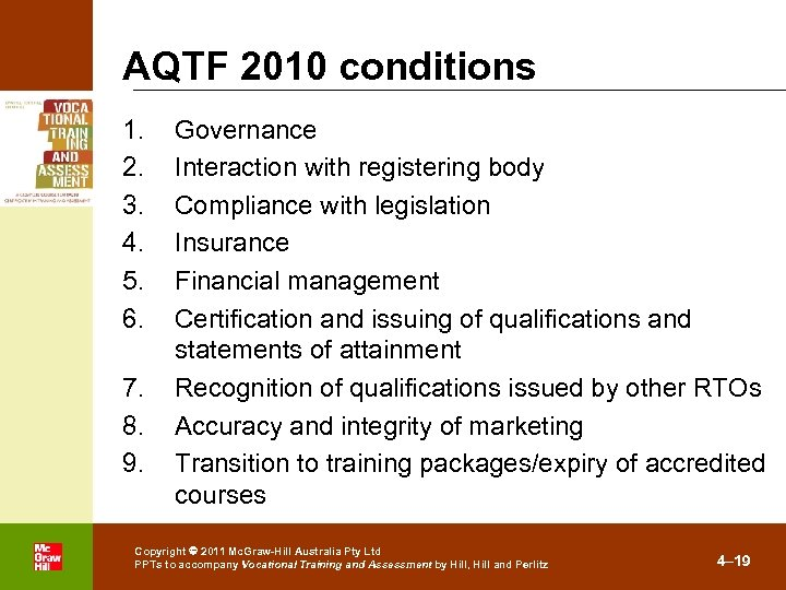 AQTF 2010 conditions 1. 2. 3. 4. 5. 6. 7. 8. 9. . Governance