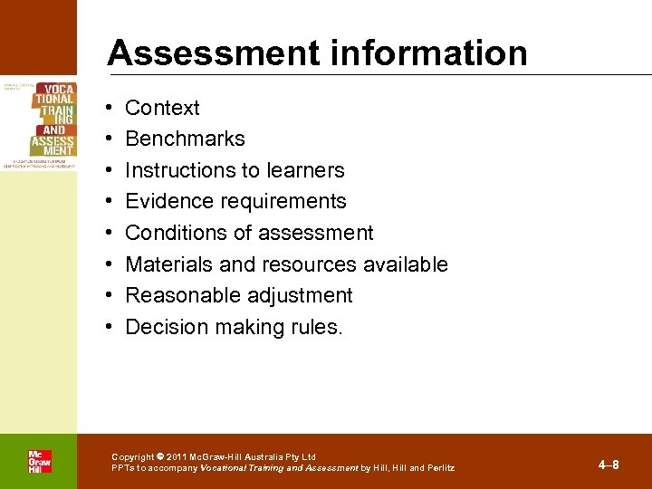 Assessment information • • . Context Benchmarks Instructions to learners Evidence requirements Conditions of