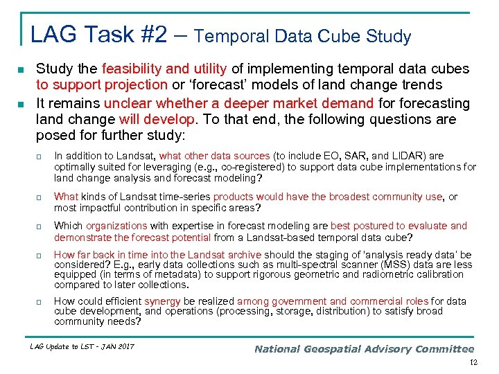 LAG Task #2 – Temporal Data Cube Study n n Study the feasibility and