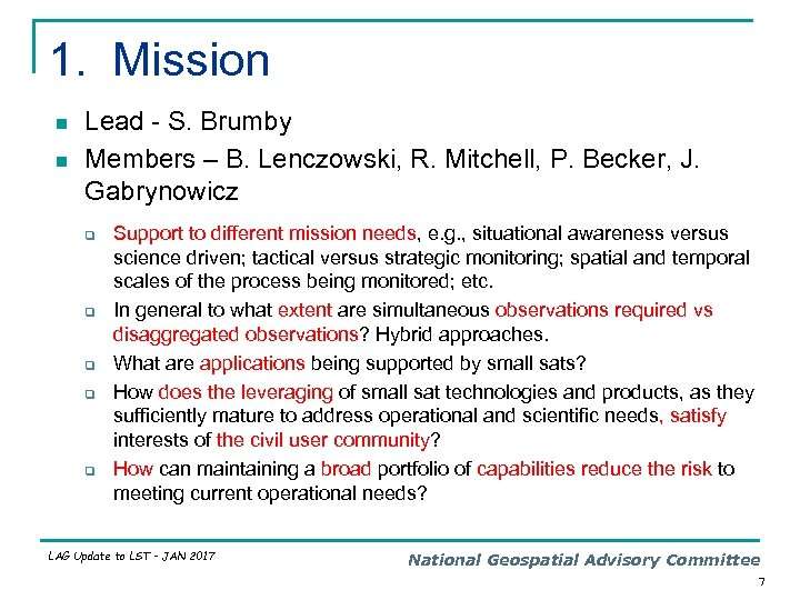 1. Mission n n Lead - S. Brumby Members – B. Lenczowski, R. Mitchell,