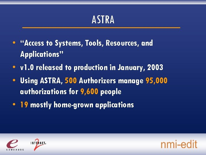 "ASTRA • ""Access to Systems, Tools, Resources, and Applications"" • v 1. 0 released"