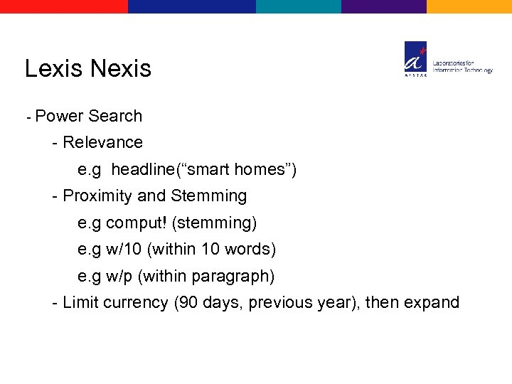 """Lexis Nexis - Power Search - Relevance e. g headline(""""smart homes"""") - Proximity and"""