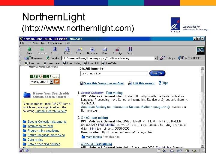 Northern. Light (http: //www. northernlight. com)