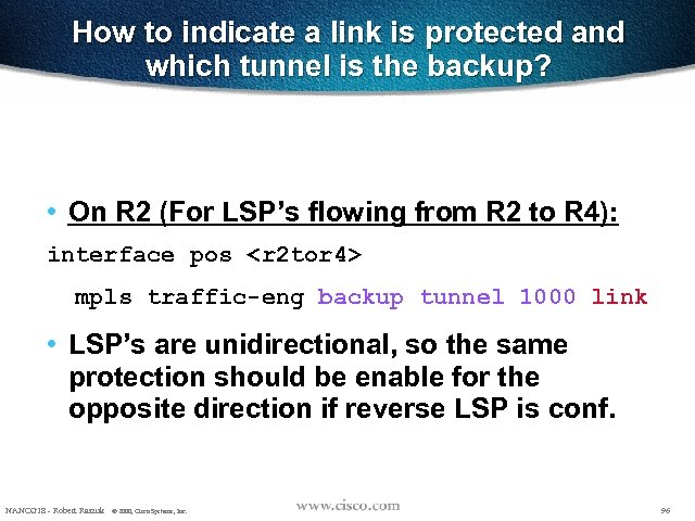 How to indicate a link is protected and which tunnel is the backup? •