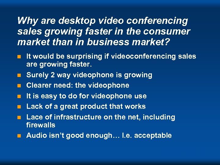 Why are desktop video conferencing sales growing faster in the consumer market than in