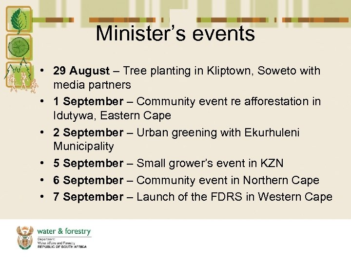 Minister's events • 29 August – Tree planting in Kliptown, Soweto with media partners