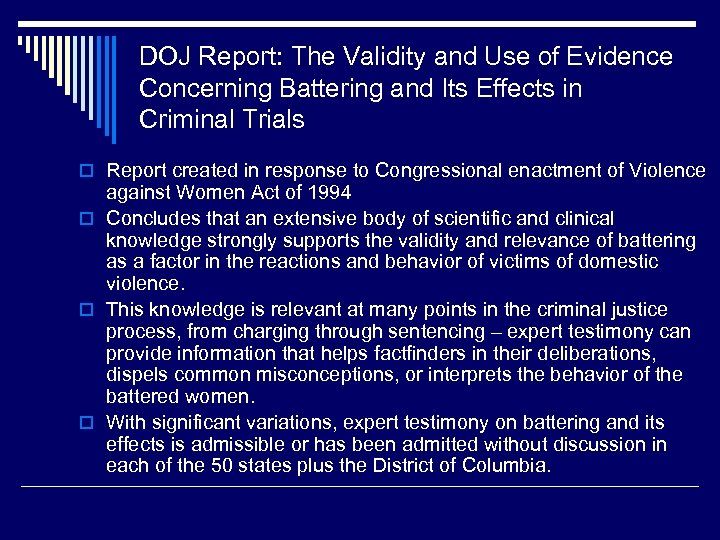 DOJ Report: The Validity and Use of Evidence Concerning Battering and Its Effects in