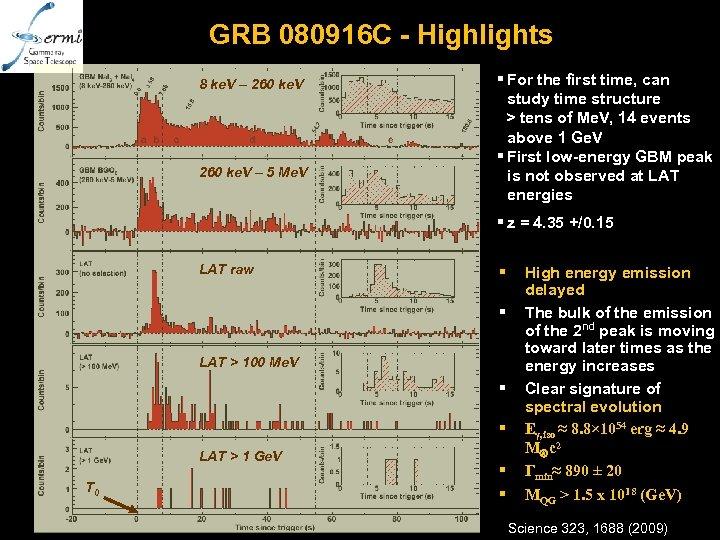 GRB 080916 C - Highlights 8 ke. V – 260 ke. V – 5