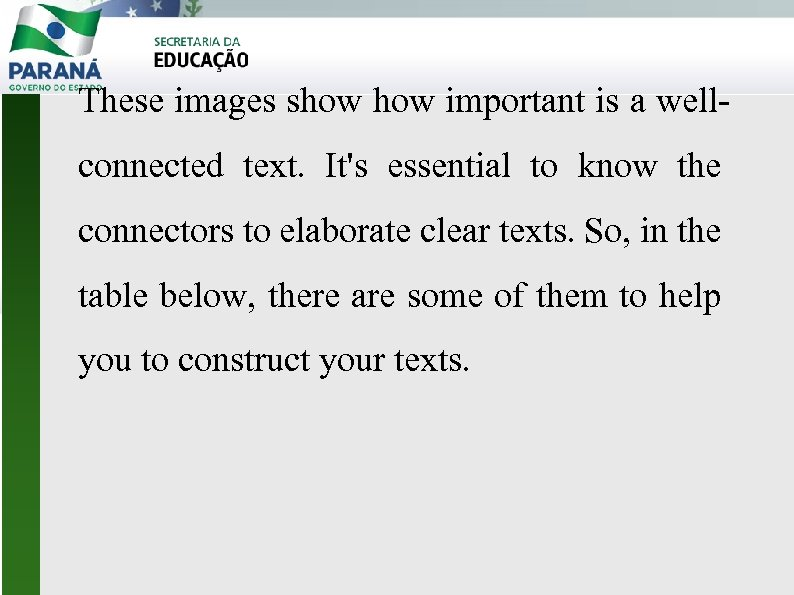 These images show important is a wellconnected text. It's essential to know the connectors
