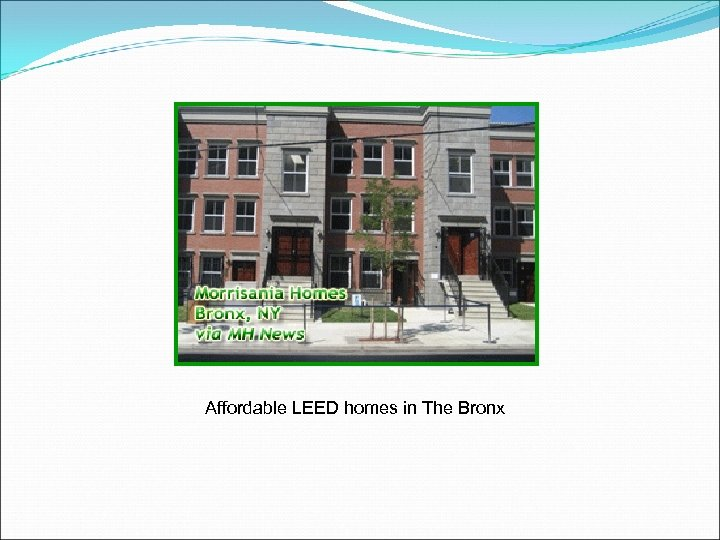 Affordable LEED homes in The Bronx