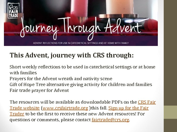 This Advent, journey with CRS through: Short weekly reflections to be used in catechetical