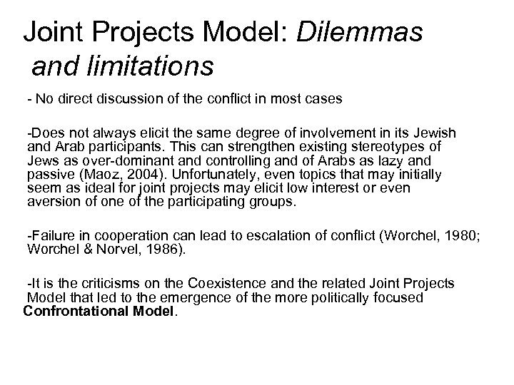 Joint Projects Model: Dilemmas and limitations - No direct discussion of the conflict in