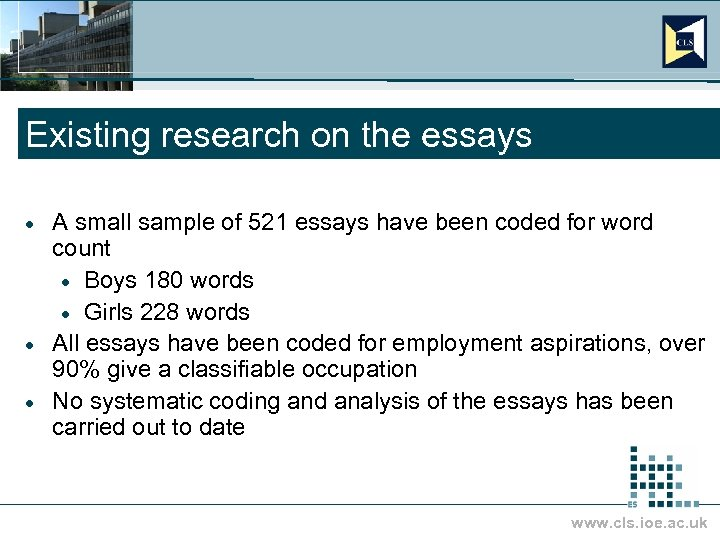 Existing research on the essays A small sample of 521 essays have been coded