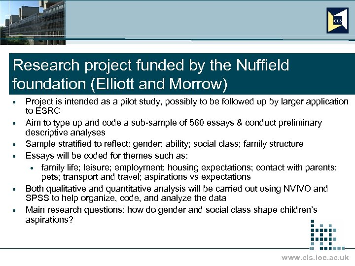 Research project funded by the Nuffield foundation (Elliott and Morrow) · · · Project