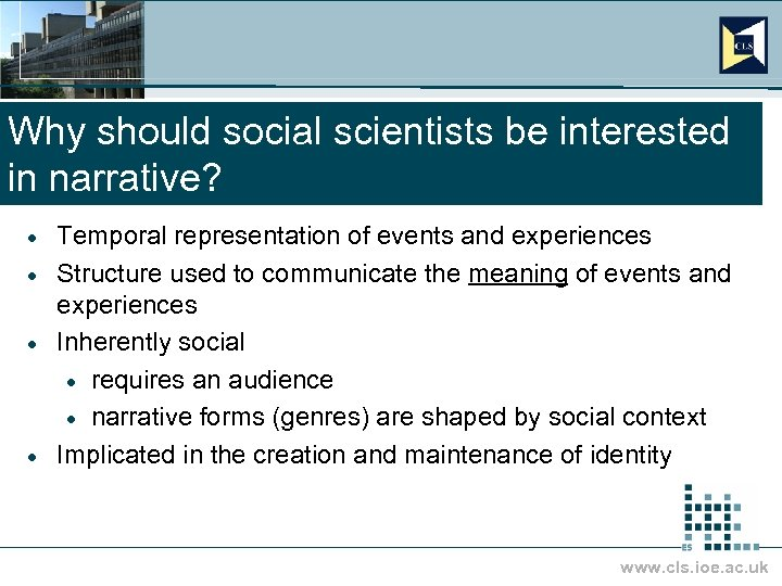 Why should social scientists be interested in narrative? Temporal representation of events and experiences