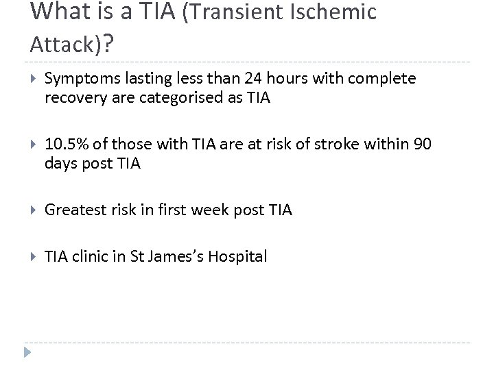 What is a TIA (Transient Ischemic Attack)? Symptoms lasting less than 24 hours with