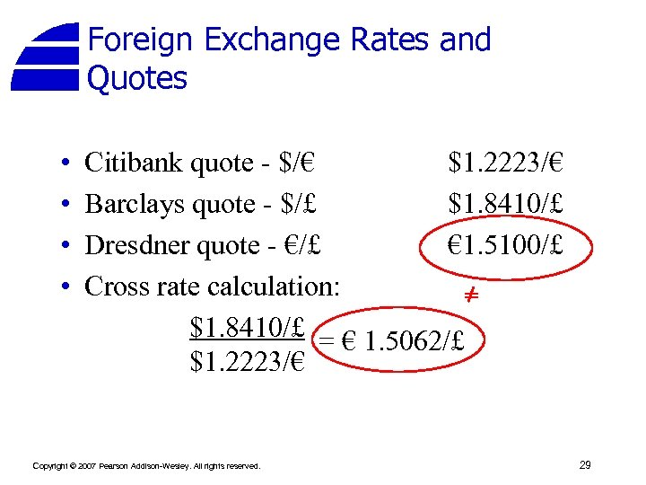 Foreign Exchange Rates and Quotes • • Citibank quote - $/€ $1. 2223/€ Barclays