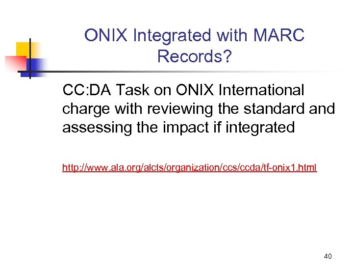ONIX Integrated with MARC Records? CC: DA Task on ONIX International charge with reviewing