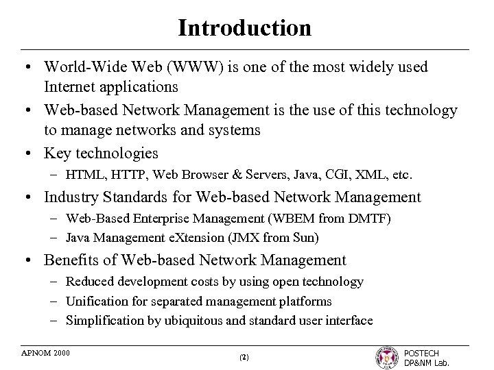 Introduction • World-Wide Web (WWW) is one of the most widely used Internet applications