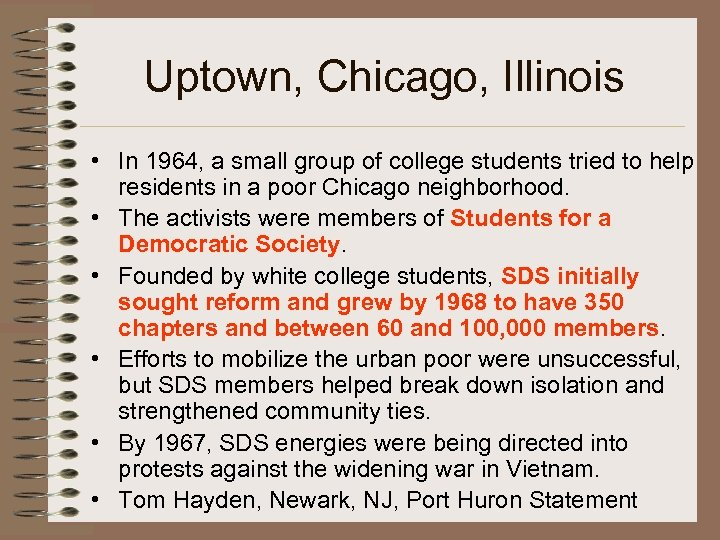 Uptown, Chicago, Illinois • In 1964, a small group of college students tried to