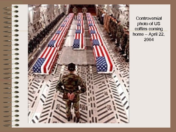 Controversial photo of US coffins coming home – April 22, 2004