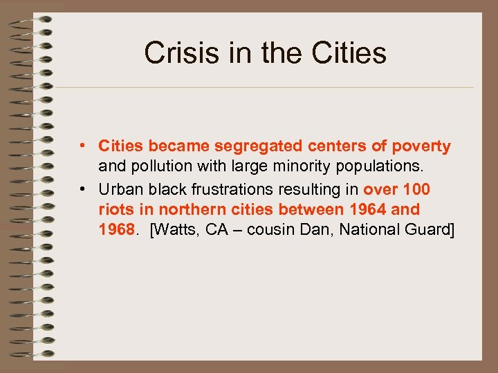 Crisis in the Cities • Cities became segregated centers of poverty and pollution with