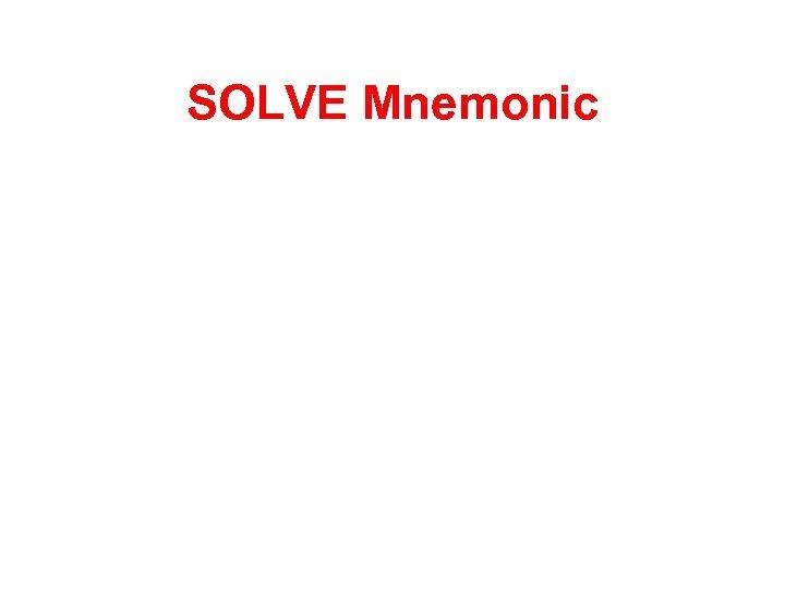 SOLVE Mnemonic