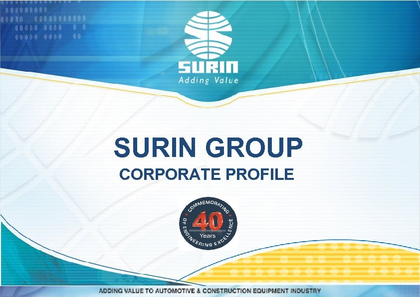 SURIN GROUP CORPORATE PROFILE