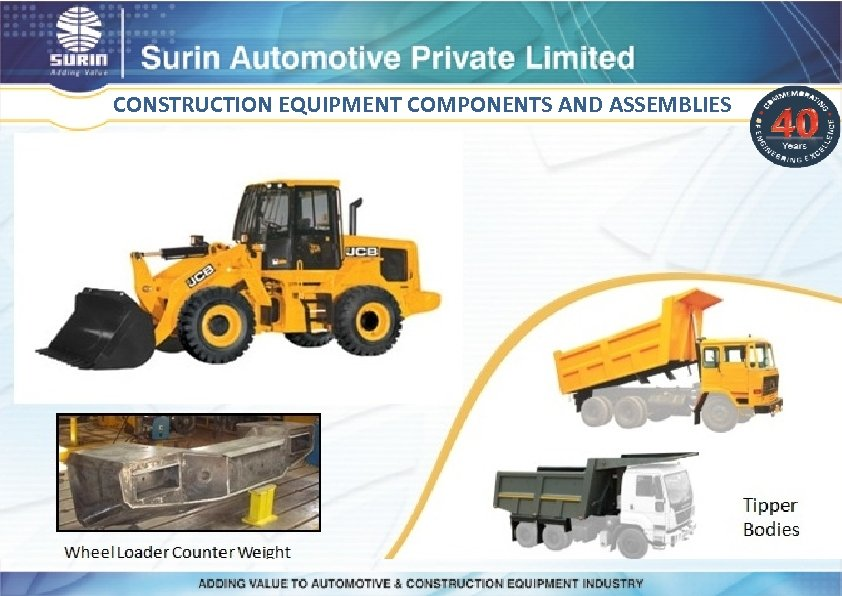 CONSTRUCTION EQUIPMENT COMPONENTS AND ASSEMBLIES