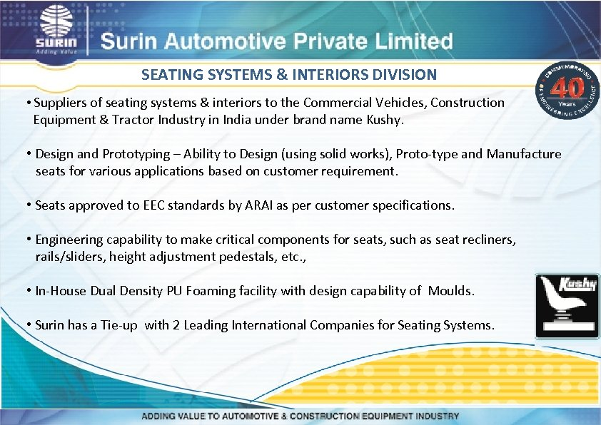 SEATING SYSTEMS & INTERIORS DIVISION • Suppliers of seating systems & interiors to the
