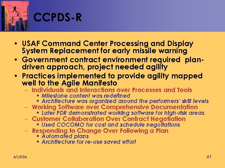 CCPDS-R • USAF Command Center Processing and Display System Replacement for early missile warning