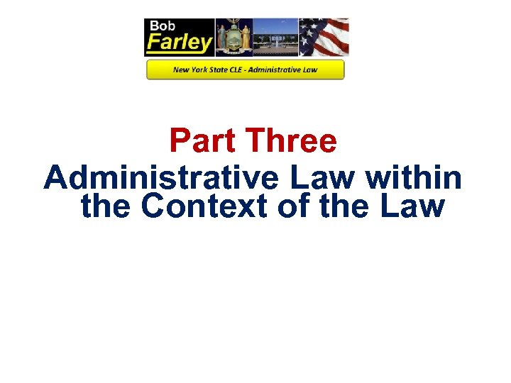Part Three Administrative Law within the Context of the Law