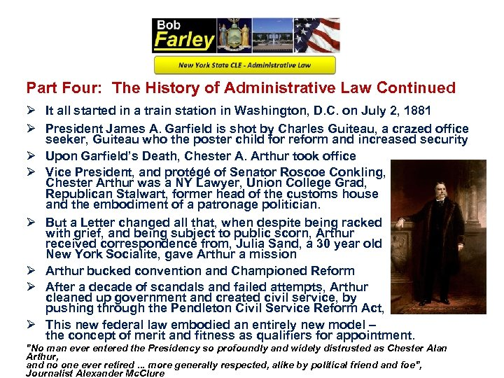 Part Four: The History of Administrative Law Continued Ø It all started in a