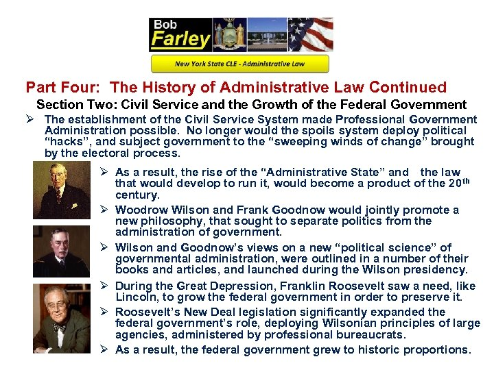 Part Four: The History of Administrative Law Continued Section Two: Civil Service and the