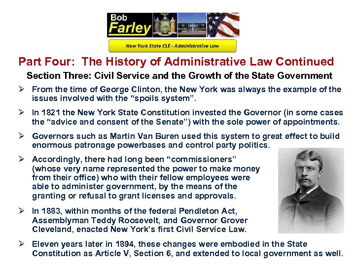 Part Four: The History of Administrative Law Continued Section Three: Civil Service and the
