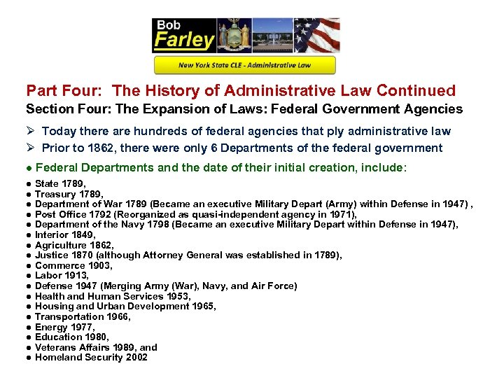 Part Four: The History of Administrative Law Continued Section Four: The Expansion of Laws: