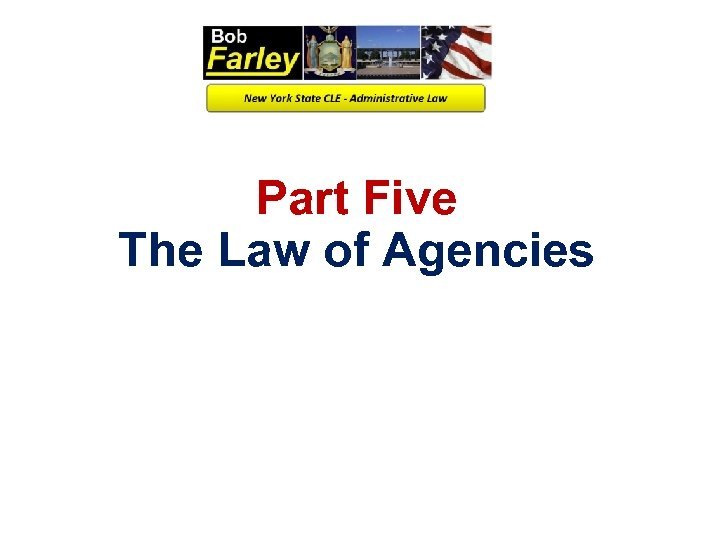 Part Five The Law of Agencies