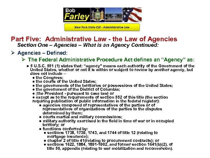 Part Five: Administrative Law - the Law of Agencies Section One – Agencies –