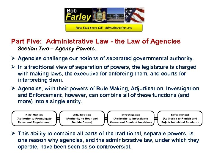Part Five: Administrative Law - the Law of Agencies Section Two – Agency Powers: