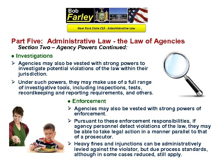Part Five: Administrative Law - the Law of Agencies Section Two – Agency Powers