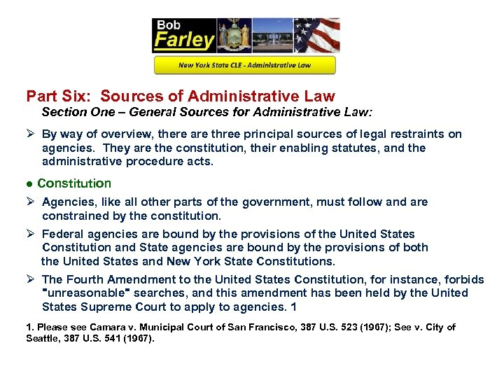 Part Six: Sources of Administrative Law Section One – General Sources for Administrative Law: