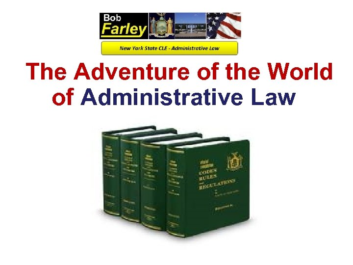 The Adventure of the World of Administrative Law