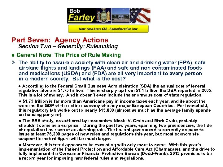 Part Seven: Agency Actions Section Two – Generally: Rulemaking ● General Note: The Price