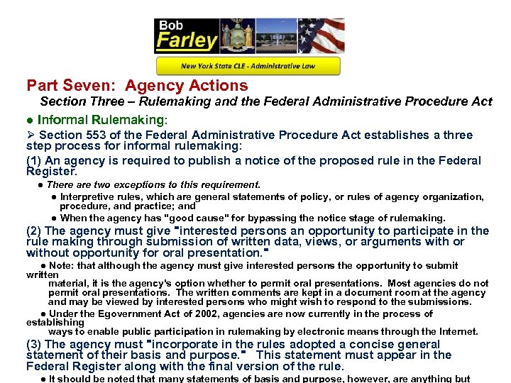 Part Seven: Agency Actions Section Three – Rulemaking and the Federal Administrative Procedure Act