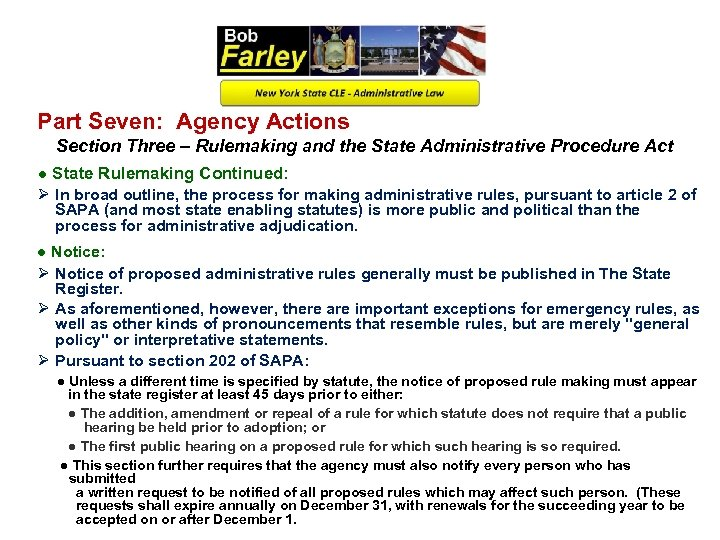 Part Seven: Agency Actions Section Three – Rulemaking and the State Administrative Procedure Act